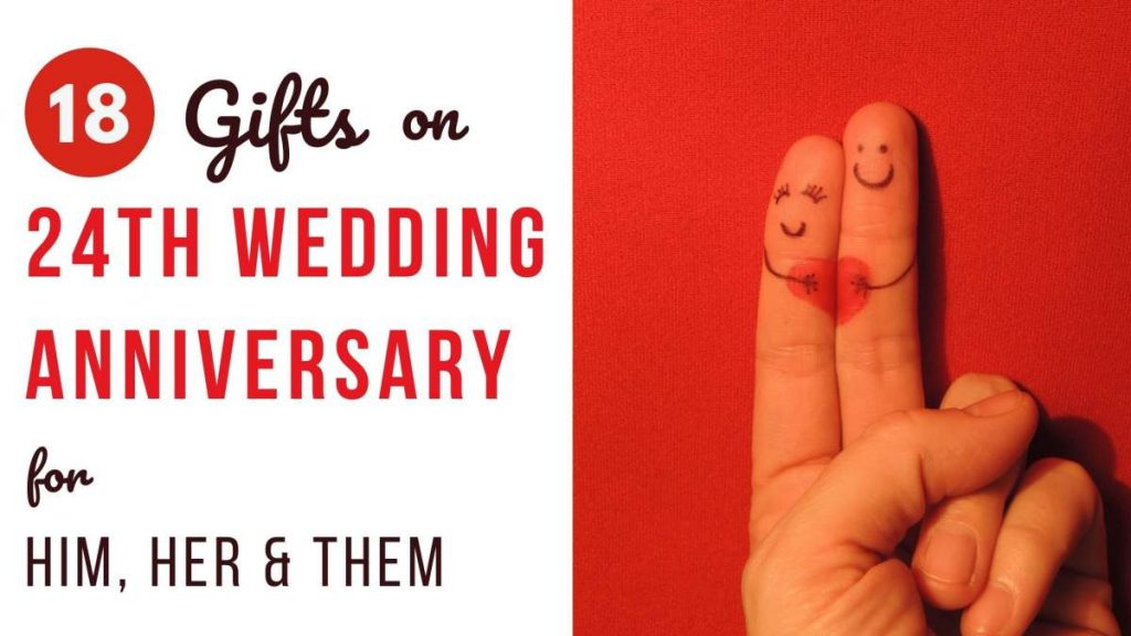 18 Cutesy 24th Wedding Anniversary Gift Ideas For Him Her And Them